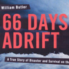 66 Days Adrift - A True Story of Survival on the Pacific Ocean